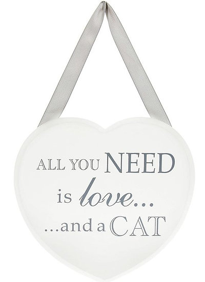 'All you need is love and a cat' hanging heart plaque