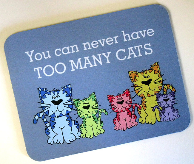 'Too Many Cats' fabric topped mousemat