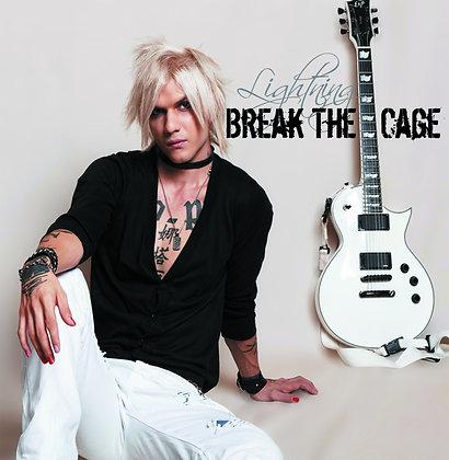 Break the cage (Dematerialisé)