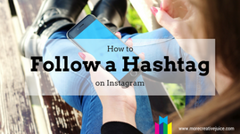 How to Follow A Hashtag on Instagram