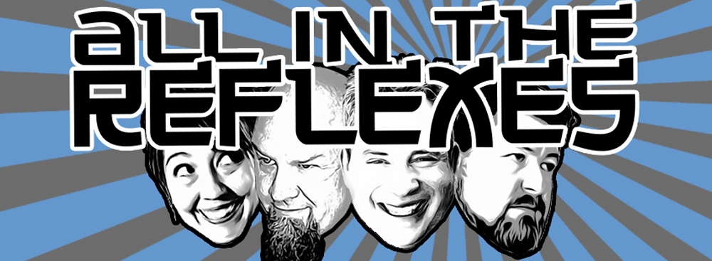 All In The Reflexes Podcast