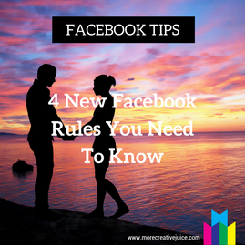 4 New Facebook Rules Creatives Need to Know