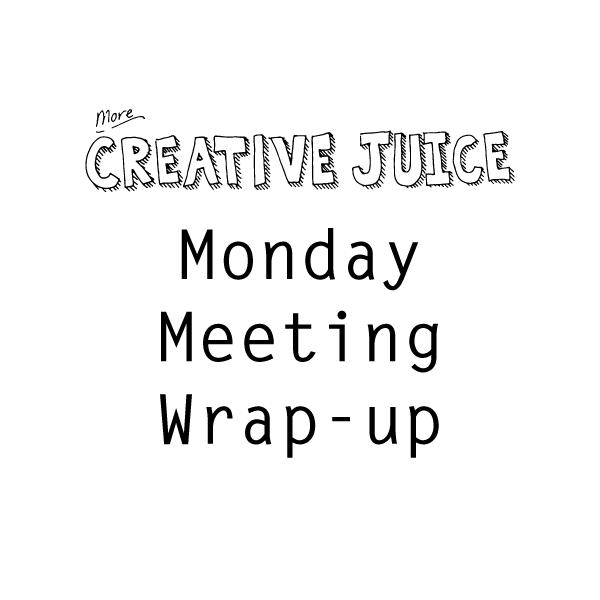 MondayMeetingWrapUp.png