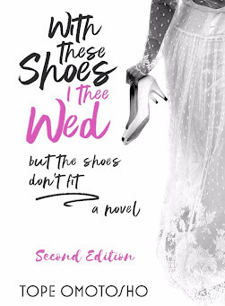 Book Review // With These Shoes I Thee Wed By Tope Omotosho