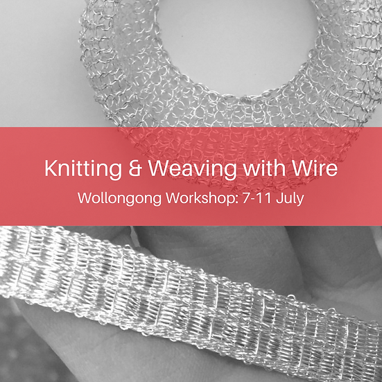 Knitting & Weaving with Wire