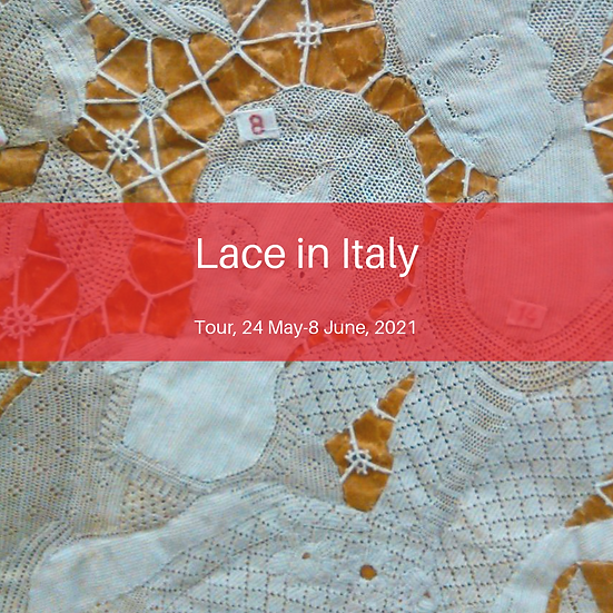 LACE IN ITALY TOUR 24 MAY - 8 JUNE, 2021