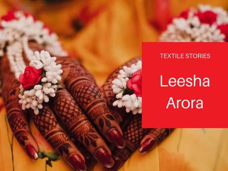 TextileStories: Leesha Arora
