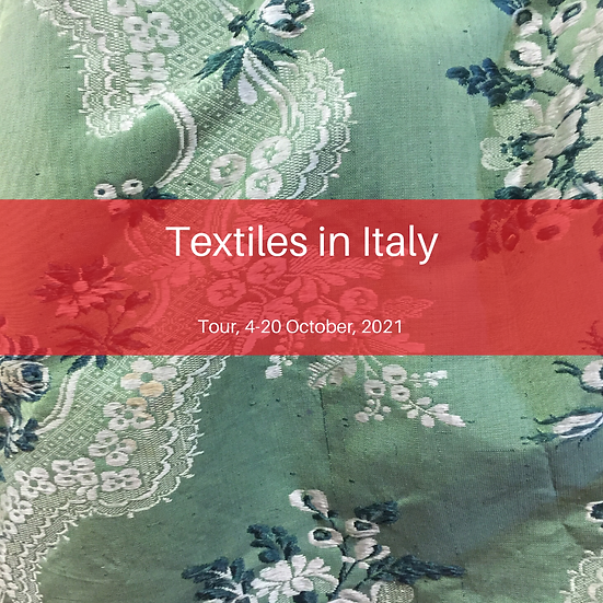TEXTILES IN ITALY 4-20 OCTOBER, 2021
