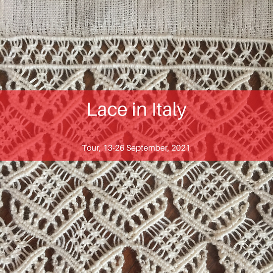 LACE IN ITALY TOUR 13-26 SEPTEMBER, 2021