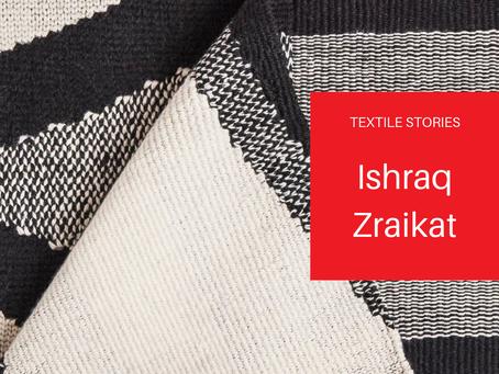 TextileStories: Ishraq Zraikat