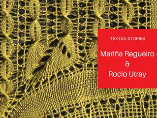 TextileStories: Mariña Regueiro & Rocío Utray