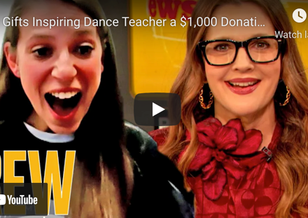 Drew Barrymore Gifts Inspiring Dance Teacher a $1,000 Donation to ARE in Honor of Her Birthday
