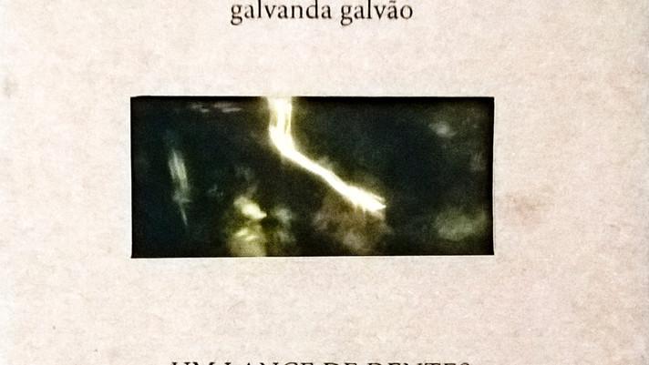 Dois poemas de Galvanda Galvão em Um Lance de Dentes