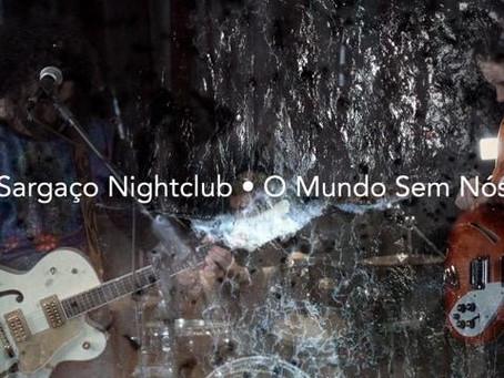 Sargaço Nightclub lança live session