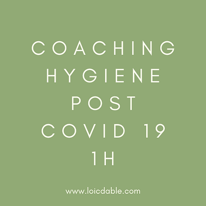 Coaching Hygiene Post COVID 19⎪1 h
