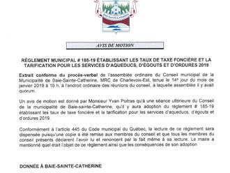 AVIS DE MOTION - RÈGLEMENT MUNICIPAL # 185-19 ÉTABLISSANT LES TAUX DE TAXE FONCIÈRE ET LA TARIFICATI