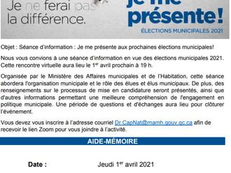 JE ME PRÉSENTE! Séance d'information en vue des élections municipales 2021.