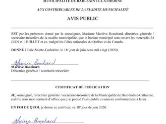 Horaire d'ouverture pour les Fêtes nationales - Québec / Canada