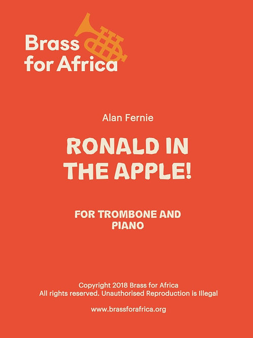 """""""Ronald in the Apple"""" for Trombone and Piano by Alan Fernie"""