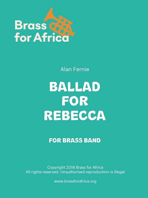 Ballad for Rebecca - for Brass Band (Cornet Solo), by Alan Fernie