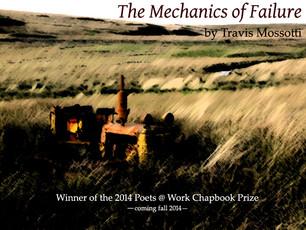 The Mechanics of Failure Wins the 2014 Poets @ Work Chapbook Prize