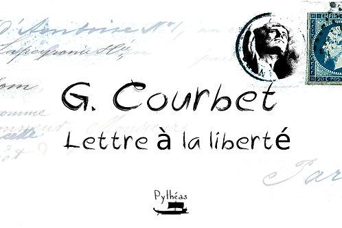 G. Courbet - Lettre à la liberté