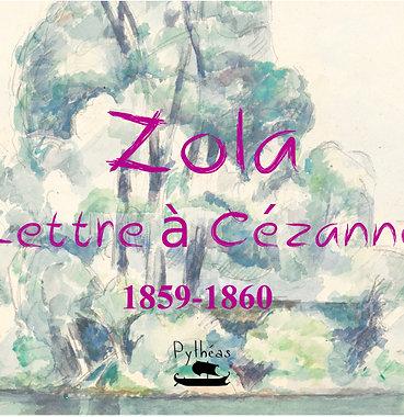Lettre à Cézanne : 1859-1860