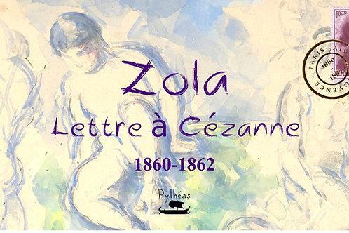 Lettre à Cézanne : 1860-1862