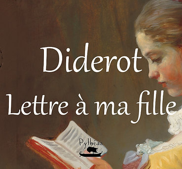 Diderot - Lettre à ma fille