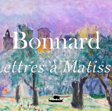Bonnard : lettre à Matisse