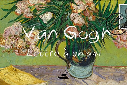 Van Gogh - lettre à un ami