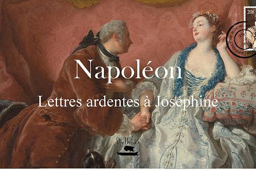 Napoléon : lettres ardentes à Joséphine