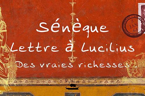 Sénèque : des vraies richesses