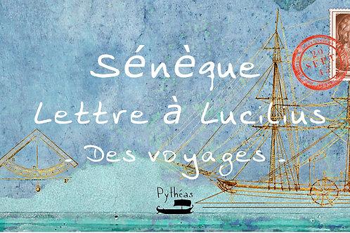 Sénèque - Lettre à Lucilius - Des voyages