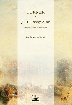 Turner - J.H Rosny Ainé