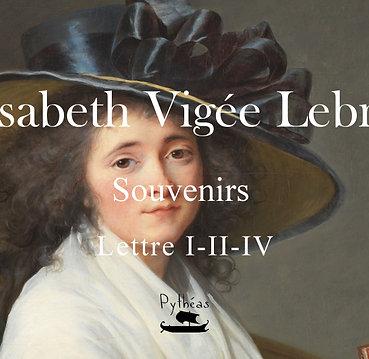 E.Vigée Lebrun Femme peintre Lettre I-II-IV