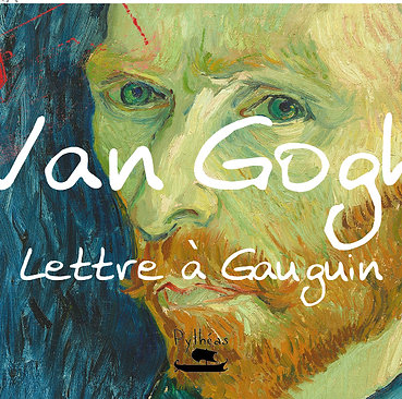 Van Gogh - lettre à Gauguin