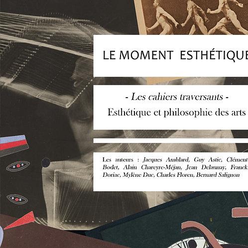 Les cahiers traversants n°2 - Le moment esthétique