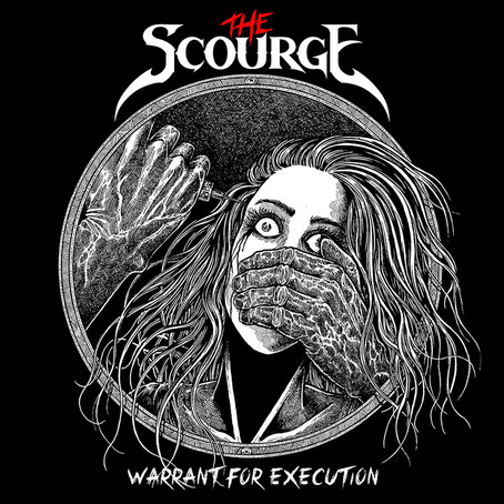 The Scourge - Warrant For Execution (Review)