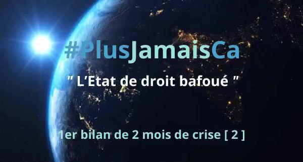 #PlusJamaisCa : l'État de droit bafoué