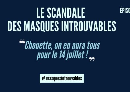Le scandale des masques introuvables, épisode 2