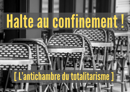 Halte au confinement !