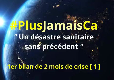 #PlusJamaisCa : un désastre sanitaire sans précédent