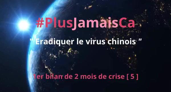 #PlusJamaisCa : Éradiquer le virus chinois
