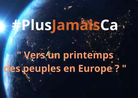 #PlusJamaisCa : Vers un printemps des peuples en Europe ?