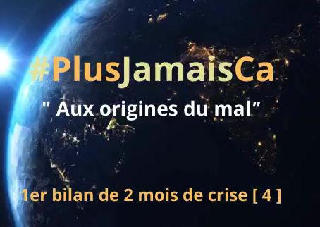 #PlusJamaisCa : Aux origines du mal