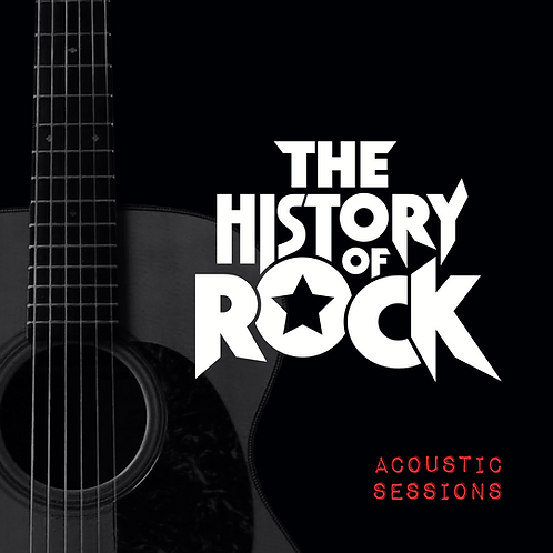 The History of Rock - Acoustic Sessions CD