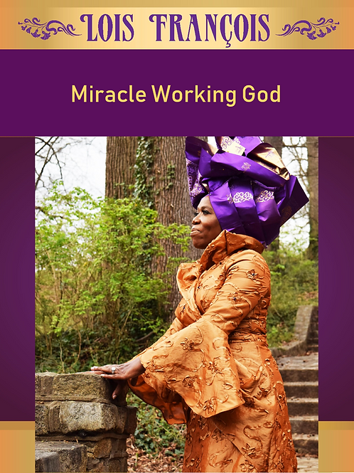 Miracle Working God by Lois Francois. (Audio)