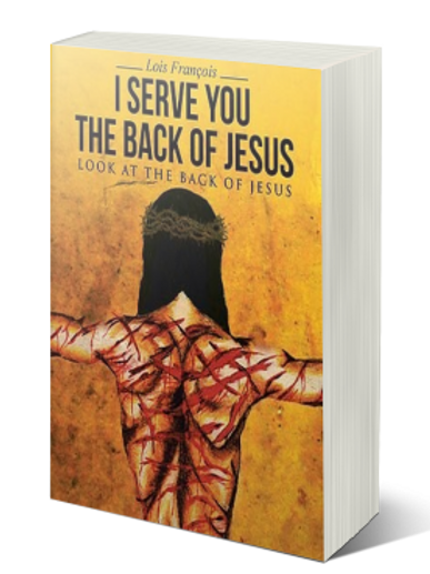 I serve You The Back of Jesus: Look At The Back of Jesus  (Soft Cover)