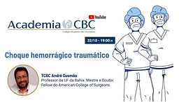Academia CBC - Choque hemorrágico traumático